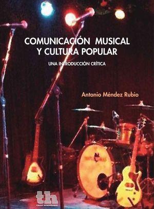 COMUNICACIÓN MUSICAL Y CULTURA POPULAR