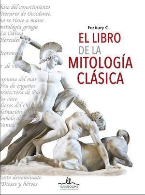 EL LIBRO DE LA MITOLOGIA CLASICA