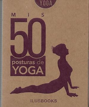 MIS 50 POSTURAS DE YOGA (BARAJA DE CARTAS)