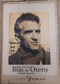 RUTA LITERARIA BLAS DE OTERO