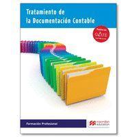 TRATAMIENTO DE LA DOCUMENTACION CONTABLE 2016 (LIBRO + CUADERNO)