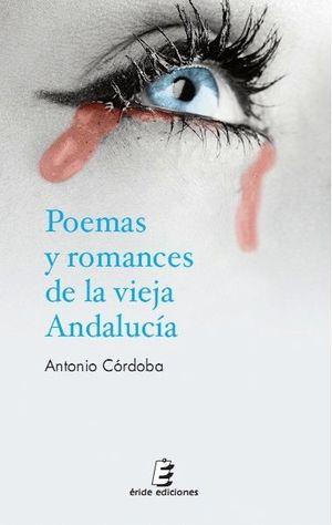 POEMAS Y ROMANCES DE LA VIEJA ANDALUCIA