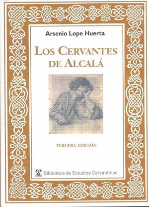 LOS CERVANTES DE ALCALA 3ªED.