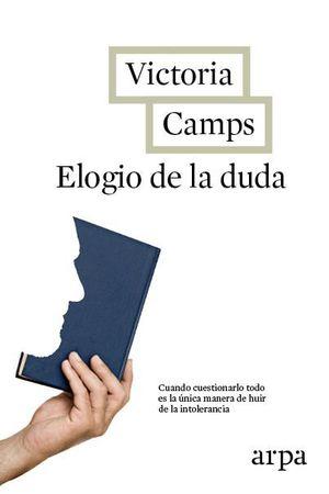 ELOGIO DE LA DUDA
