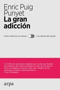 LA GRAN ADICCION