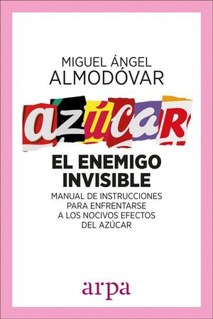 AZUCAR. EL ENEMIGO INVISIBLE