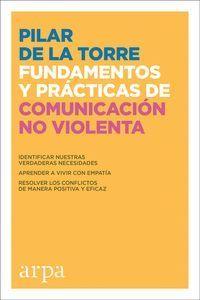 FUNDAMENTOS Y PRÁCTICAS DE COMUNICACIÓN NO VIOLENTA
