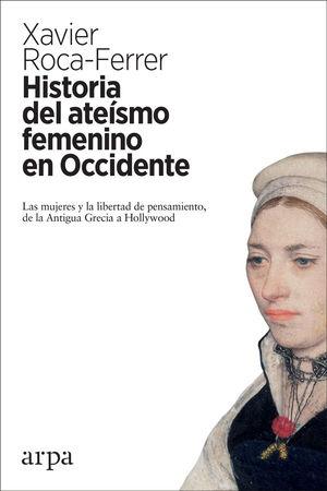 HISTORIA DEL ATEÍSMO FEMENINO EN OCCIDENTE