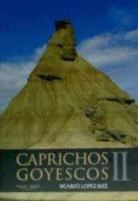 CAPRICHOS GOYESCOS II