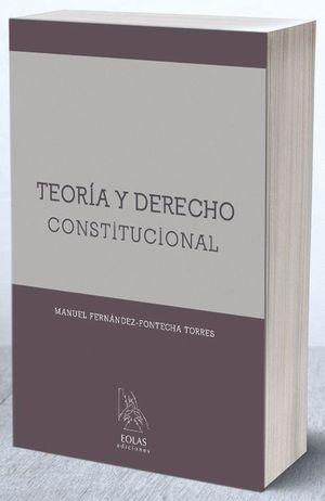 TEORIA Y DERECHO CONSTITUCIONAL