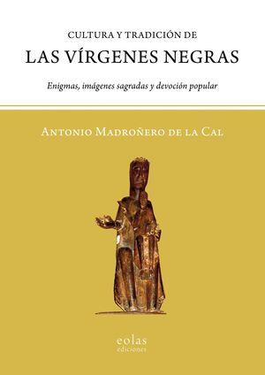 CULTURA Y TRADICIÓN DE LAS VÍRGENES NEGRAS