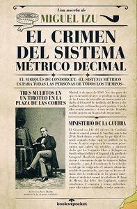 CRIMEN DEL SISTEMA MÉTRICO DECIMA, EL (B4P)