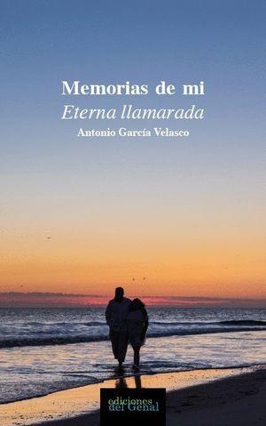MEMORIAS DE MI ETERNA LLAMARADA