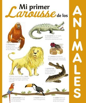 MI PRIMER LAROUSSE DE LOS ANIMALES