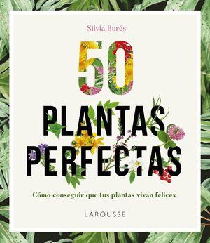 50 PLANTAS PERFECTAS