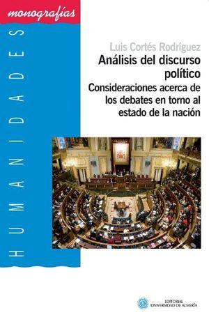 ANALISIS DEL DISCURSO POLITICO. CONSIDERACIONES ACERCA DE LOS