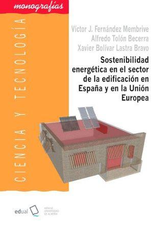 SOSTENIBILIDAD ENERGETICA EN EL SECTOR DE LA EDIFICACION EN