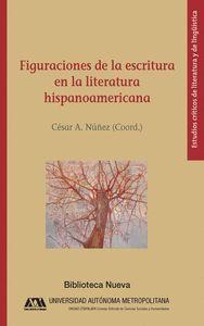 FIGURACIONES DE LA ESCRITURA EN LA LITERATURA HISPANOAMERICANA