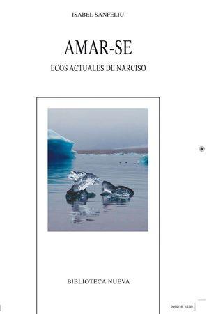 AMAR-SE. ECOS ACTUALES DE NARCISO