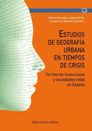 ESTUDIOS DE GEOGRAFIA URBANA EN TIEMPOS DE CRISIS