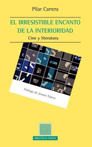 EL IRRESISTIBLE ENCANTO DE LA INTERIORIDAD