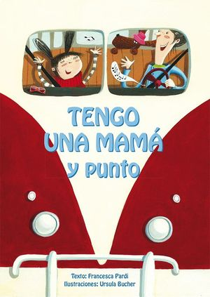 TENGO UNA MAMA Y PUNTO