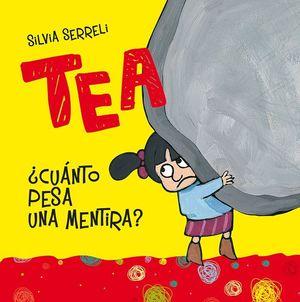 TEA + CUANTO PESA UNA MENTIRA?
