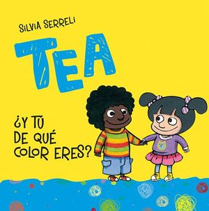 TEA + Y TO DE QUE COLOR ERES?