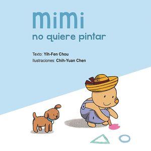 MIMI NO QUIERE PINTAR