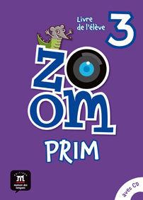 ZOOM PRIM 3 ED. PRIMARIA LIVRE DE L'ÉLÈVE (LIBRO)