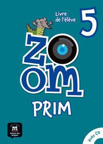 ZOOM PRIM 5. LIVRE DE L'ÉLÈVE