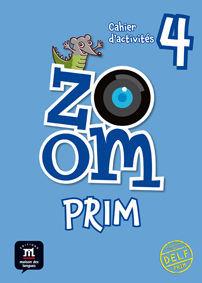 ZOOM PRIM 4. CAHIER D'ACTIVITÉS