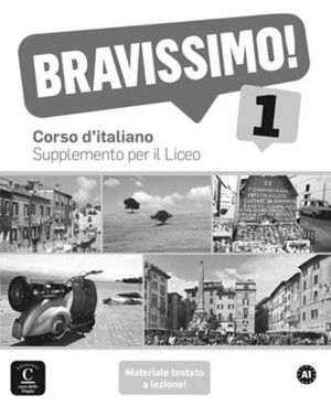 BRAVISSIMO! 1 SUPPLEMENTO PER IL LICEO