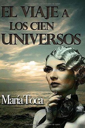EL VIAJE A LOS CIEN UNIVERSOS