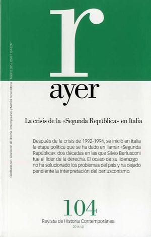 AYER 104 - LA CRISIS DE LA SEGUNDA REPUBLICA EN ITALIA