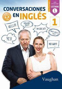 CONVERSACIONES EN INGLÉS 1 (NIVEL PRINCIPIANTE)