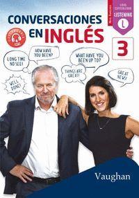 CONVERSACIONES EN INGLÉS 3 (NIVEL AVANZADO)
