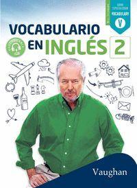 VOCABULARIO EN INGLÉS 2 LIBRO ESPECIALIZADO