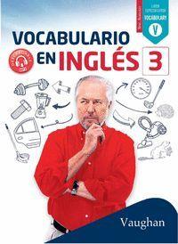 VOCABULARIO EN INGLÉS 3 LIBRO ESPECIALIZADO