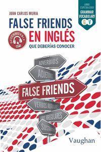 FALSE FRIENDS EN INGLÉS QUE DEBERÍAS CONOCER