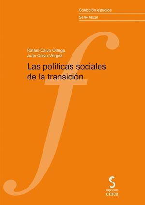 LAS POLITICAS SOCIALES DE LA TRANSICION