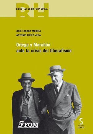 ORTEGA Y MARAÑON ANTE LA CRISIS DEL LIBERALISMO