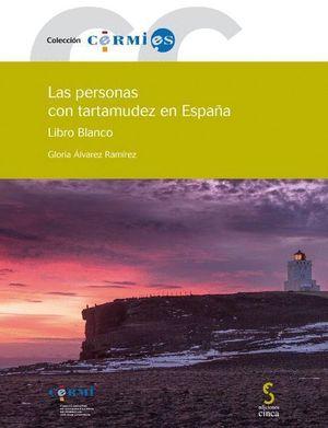 LAS PERSONAS CON TARTAMUDEZ EN ESPAÑA