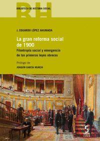 LA GRAN REFORMA SOCIAL DE 1900