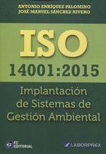 ISO 14001:2015. IMPLANTACIÓN DE SISTEMAS DE GESTIÓN AMBIENTAL