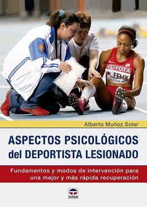 ASPECTOS PSICOLOGICOS DEL DEPORTISTA LESIONADO