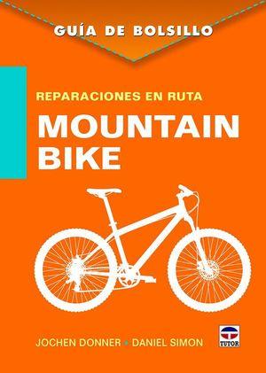 REPARACIONES EN RUTA. MOUNTAIN BIKE