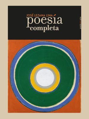POESIA COMPLETA JOSE LEZAMA LIMA