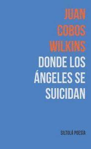DONDE LOS ANGELES SE SUICIDAN