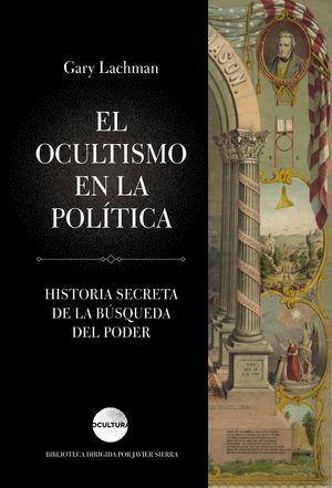 EL OCULTISMO EN LA POLITICA